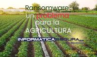 Ataques de Ransomware a empresas de agricultura